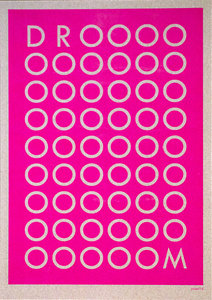 DROOOM A3 Riso poster fluor pink